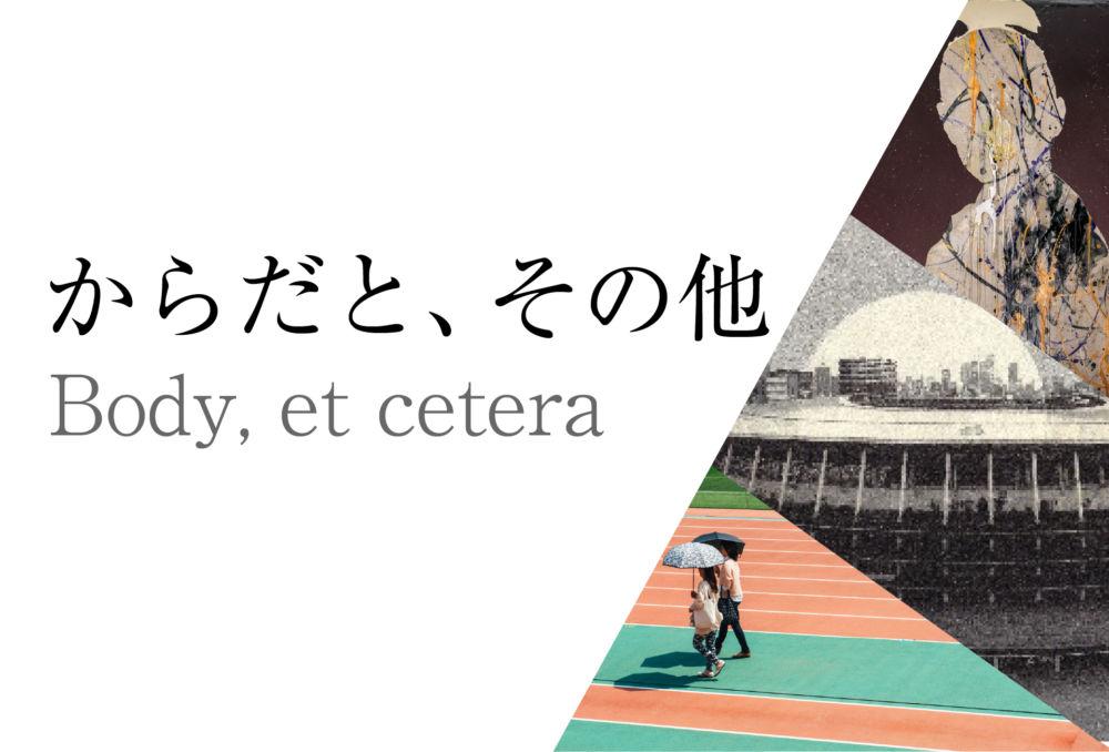Body, et cetera